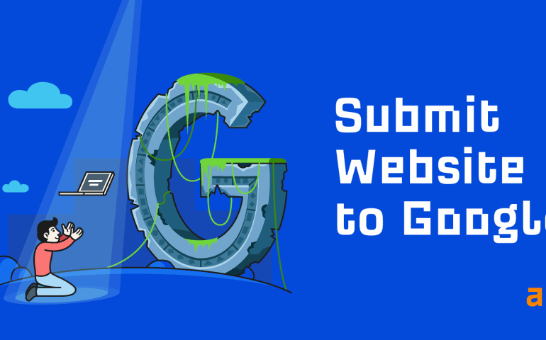 How to Submit Your Website to Google in 2021